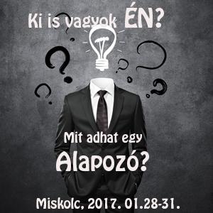 Választod magadért? Alapozó Miskolcon 2017.01.28.