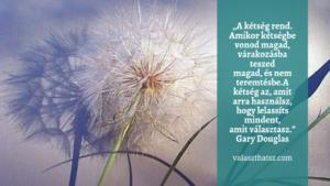 Morzsák – Gary Douglas