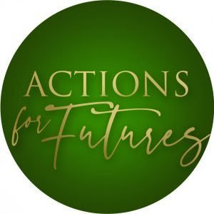 Actions for Futures – Shannon O'Hara